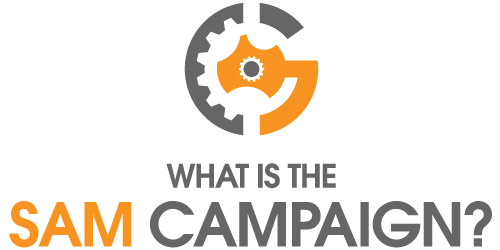 What Is The SAM Campaign?